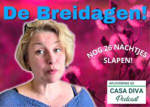 Casa Diva Podcast Shownotes Blog 52