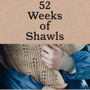 52 Weeks Of Shawls Cover